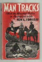 """""""Man Tracks"""" by IonL.Idriess"""