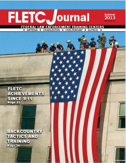 FLETC Journal, Summer2013